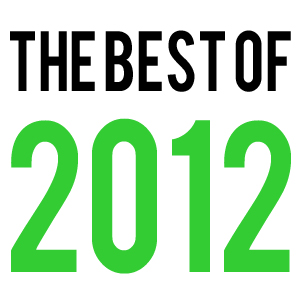 2012 >> Editorial The 10 Best Films Of 2012 Every Movie Has A Lesson