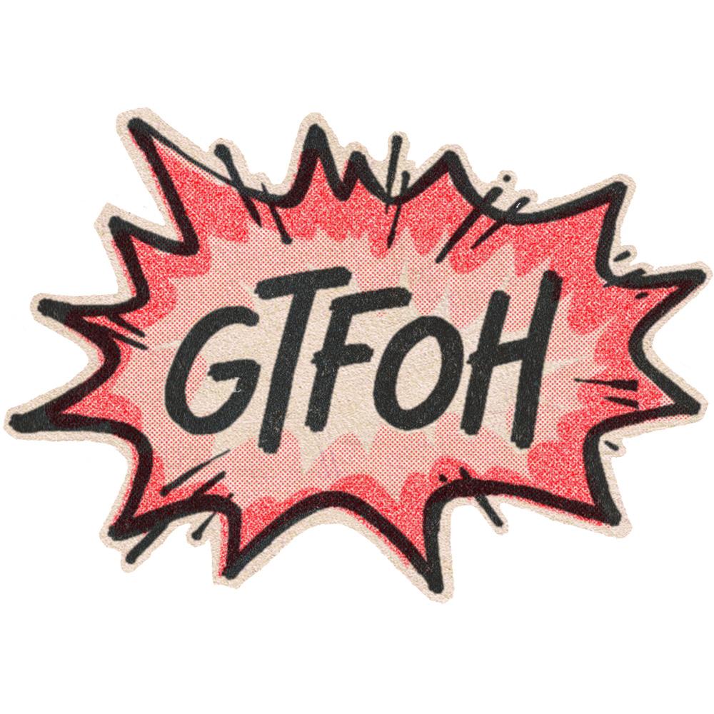 gtfoh.jpg