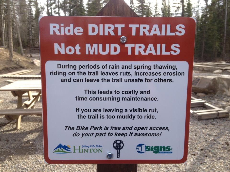 When conditions are poor, you will see signs like these at the Hinton Bike Park.