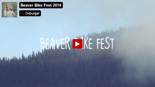 2014 Beaver Bike Fest Recap by Oxburger Studios