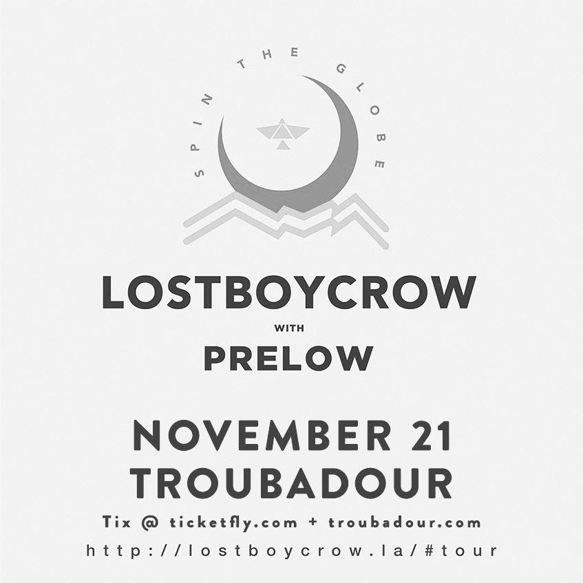 Lostboycrow Show Tuesday, November 21 @Troubadour