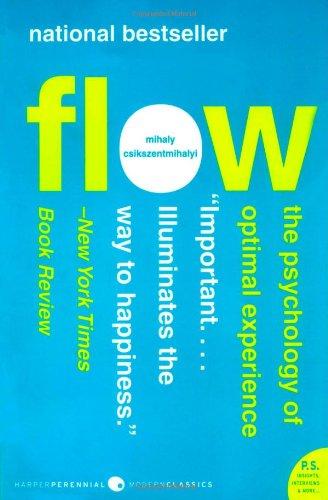 Flow by Mihaly Csikszentmihali