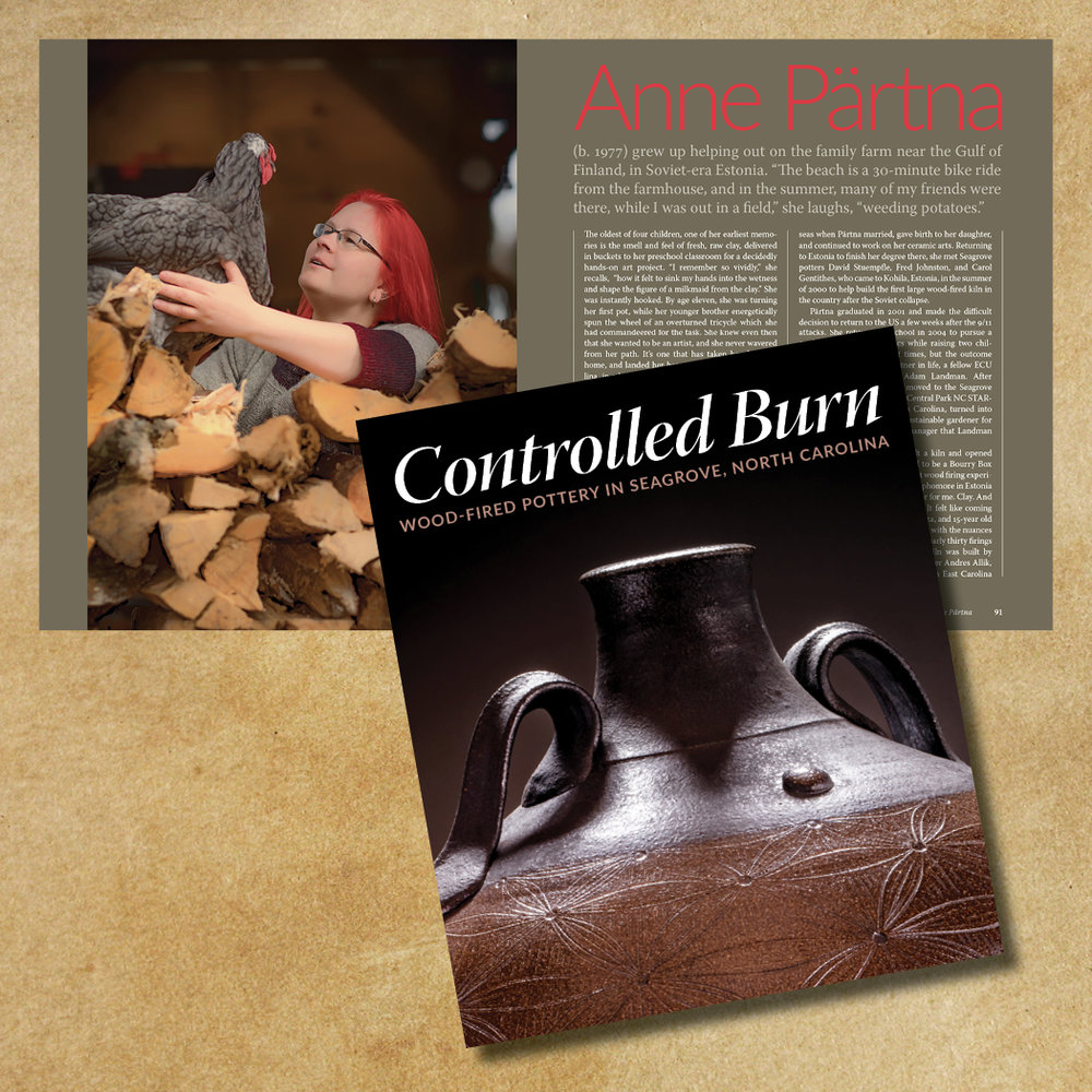 Anne Pärtna (b. 1977) graduated from the rigorous Estonia Academy of Fine Arts in Tallinn, and received her MFA from Eastern Carolina University in Greenville, North Carolina. She and her husband Adam Landman, and friends finished building their Bourry Box wood-fired kiln on 11/11/2011.