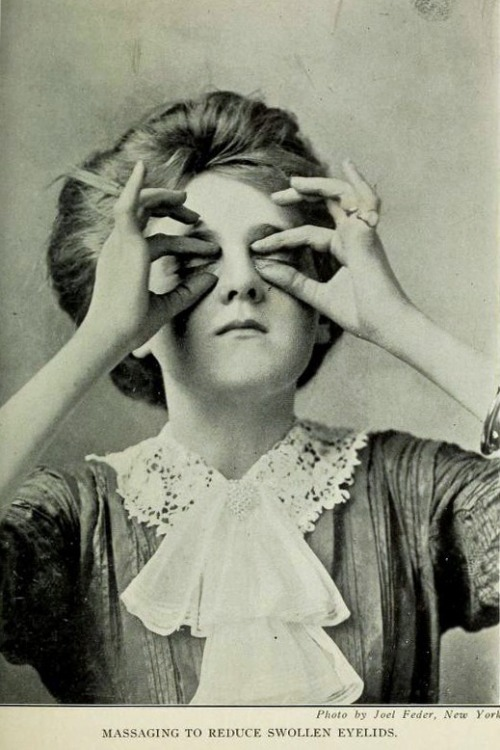 Massaging to reduce swollen eyelids, 1910