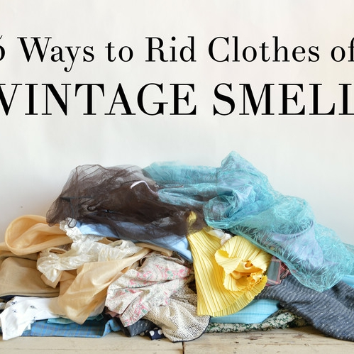 How To /// Get Rid of the Vintage Smell