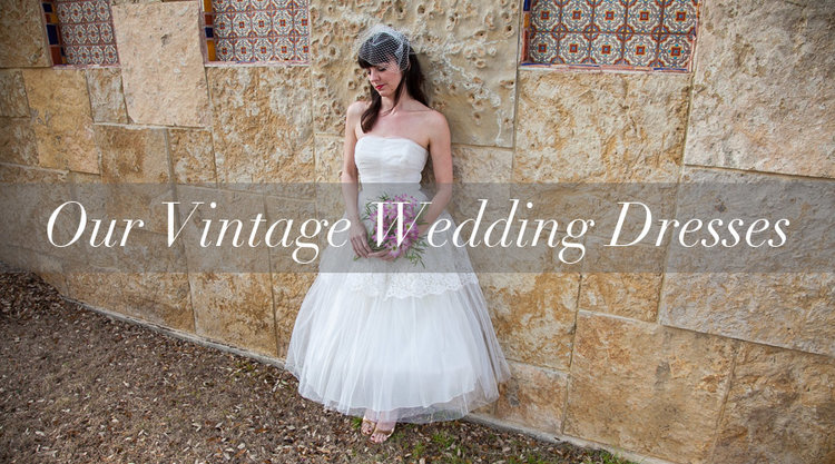 Bridal Collection — Vintage Clothing Store Online | Austin Texas ...