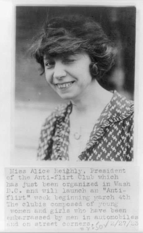 Founding member of the early feminist group The Anti-Flirt Club, Miss Alice Reighly.