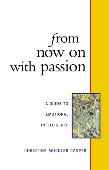 From Now on With Passion: A Guide to Emotional Intelligence
