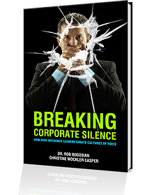 Breaking Corporate Silence: How High-Influence Leaders Create Cultures of Voice