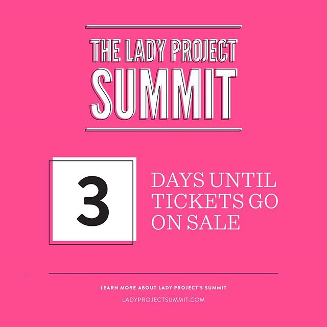 Have you marked your calendar yet?! 📆 Tickets for the 2018 #LadyProjectSummit go on sale this Friday, March 30th, 2018! This year's Summit is going to be BIGGER + BETTER than EVER! #connect #inspire #showcase