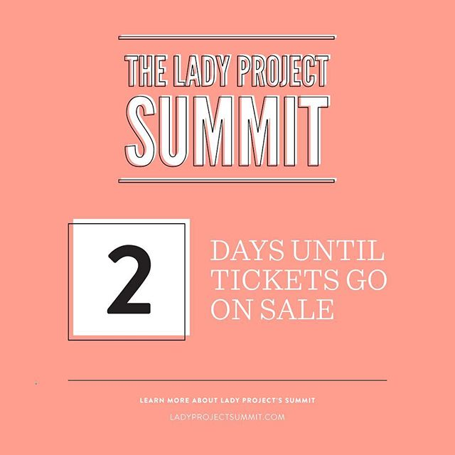T-minus 2 days left until #LadyProjectSummit tickets go on sale! This year's summit will be on October 6th and held at @thevetsri. Experience an inspirational day full of workshops + keynote speakers while connecting with amazing women from all over the country. Click the link in our bio to learn more. #connect #inspire #showcase