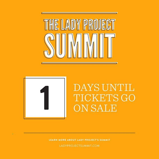 Are you ready, ladies?? #LadyProjectSummit tickets go on sale TOMORROW! The Summit has sold out for the past three year's which means you want to grab your ticket fast. Want to learn more? Visit LadyProjectSummit.com. #connect #inspire #showcase