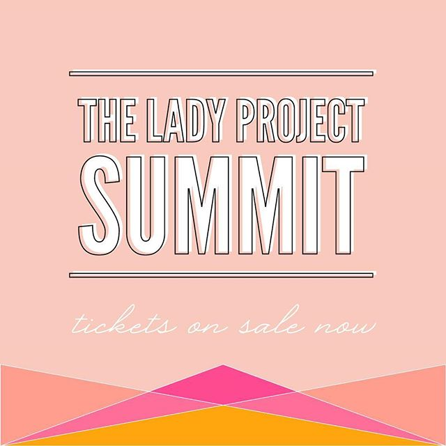 The day they we've all been waiting for has *finally* arrived! Tickets for the 2018 #LadyProjectSummit are now on sale! Don't suffer from #FOMO- grab your ticket today as this event will sell out. Click the link in our bio to learn more and get your ticket! #connect #inspire #showcase