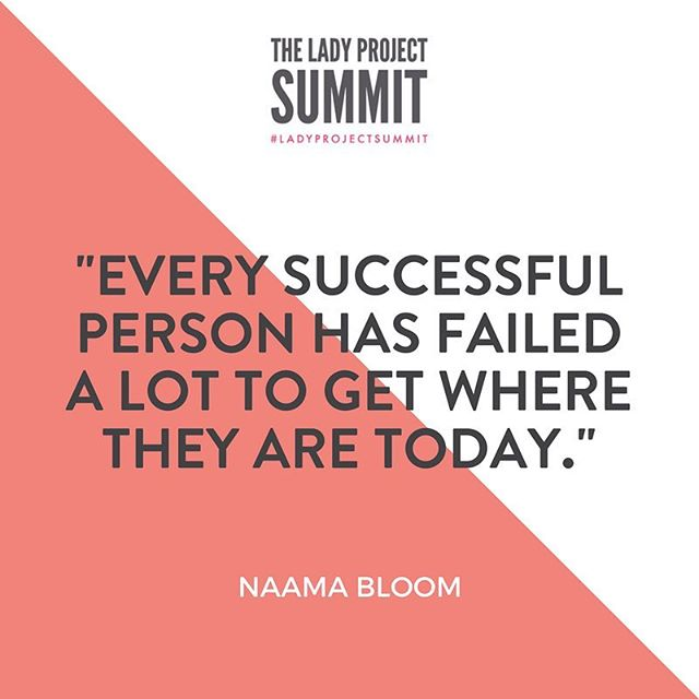 """Every successful person has failed a lot to get where they are today.""- Naama Bloom  This year's #LadyProjectSummit has an incredible line up of keynote speakers + workshop leaders! You don't want to miss out on this incredible event. Get your ticket today by clicking the link in our bio."