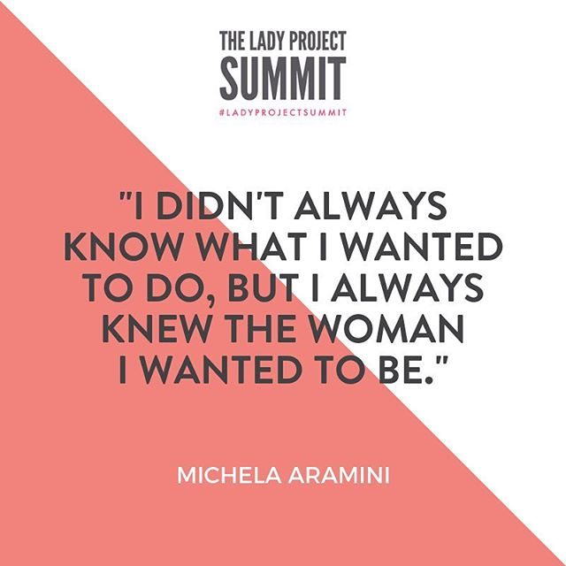 """I didn't always know what I wanted to do, but I always knew the woman I wanted to be."" - Michela Aramini  This year's #LadyProjectSummit has an incredible line up of keynote speakers + workshop leaders! You don't want to miss out on this incredible event. Get your ticket by clicking the link in our bio."