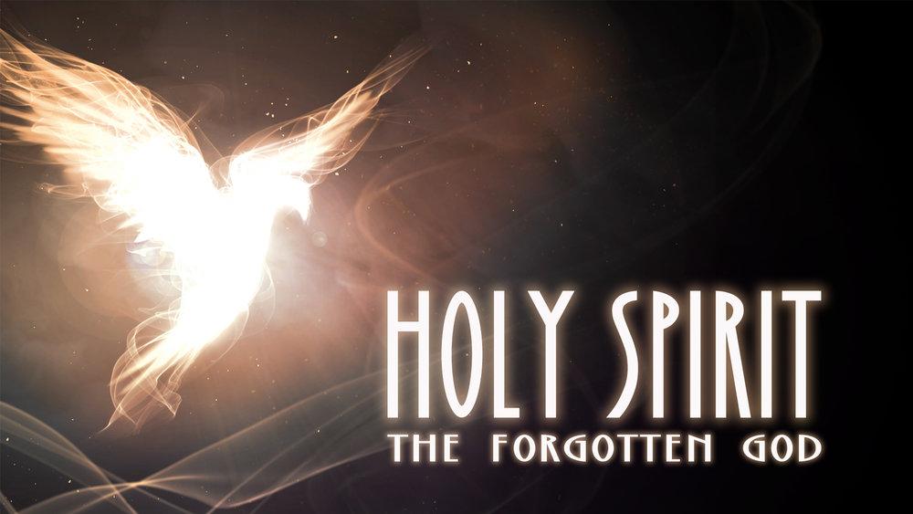 Holy Spirit: The Forgotten God