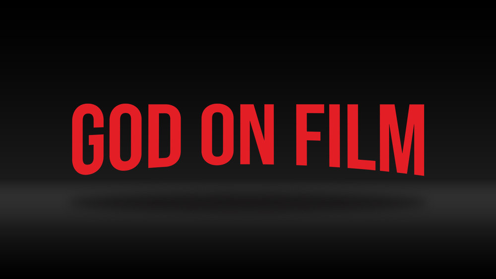 God On Film 2018