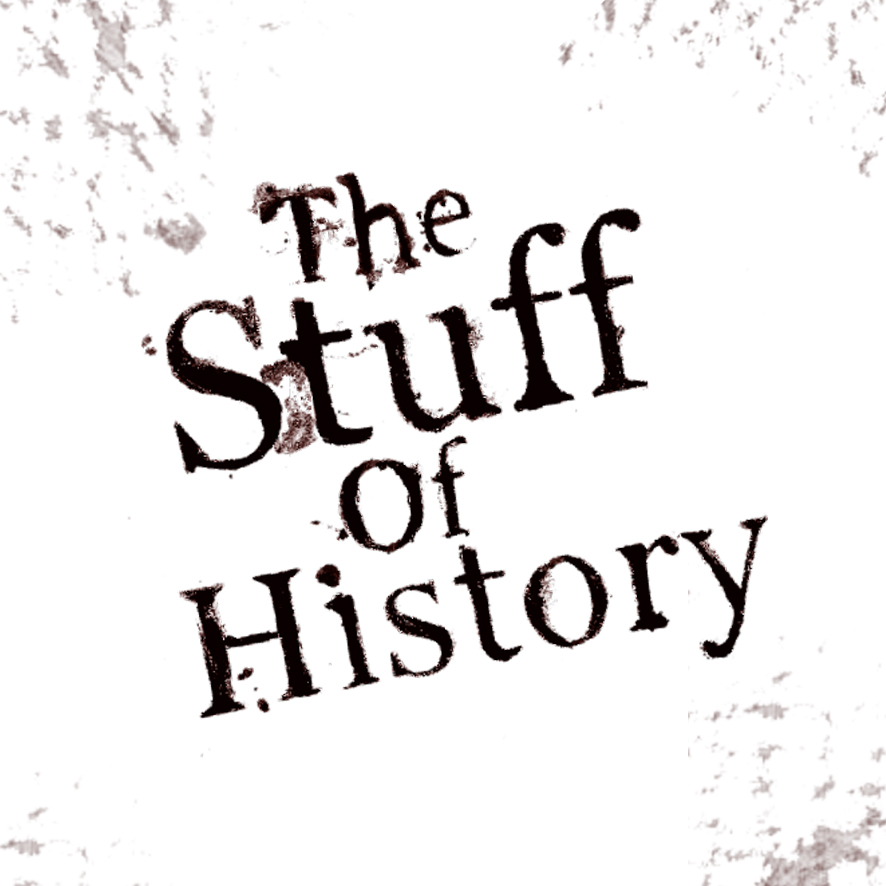 Stuff of History.jpg