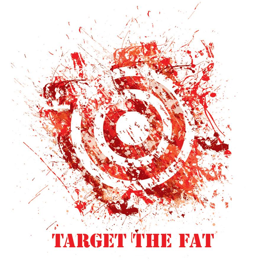Target the Fat.jpg