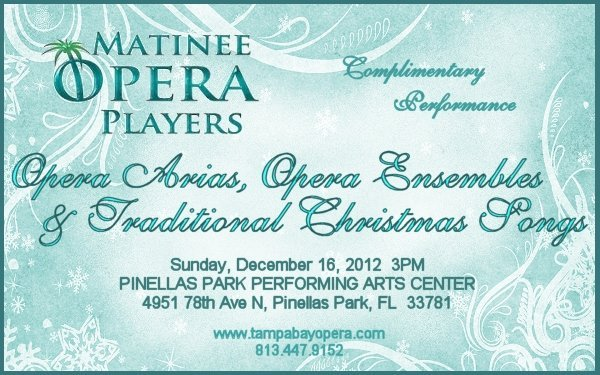 "CHRISTMAS SHOW: Matinee Opera Players of Tampa Bay Concert Performance Promo - ""Opera Arias, Opera Ensembles & Traditional Christmas Songs"""