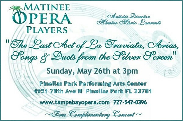 "Matinee Opera Players of Tampa Bay Concert Performance Promo - ""The Last Act of La Traviata, Arias, Songs & Duets from the Silver Screen"""