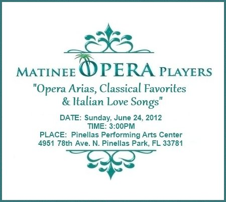 "Matinee Opera Players of Tampa Bay Concert Performance Promo - ""Opera Arias, Classical Favorites & Italian Love Songs"""