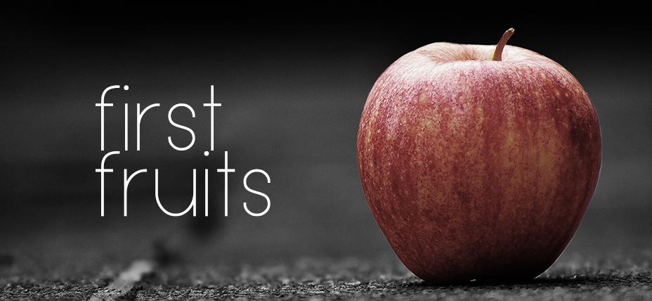 First Fruits banner.jpg