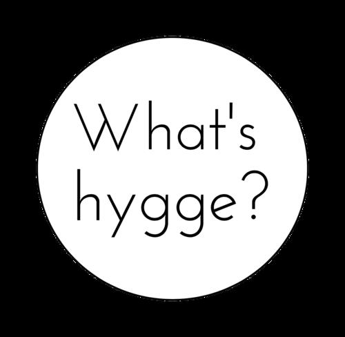 what'shygge?.jpg