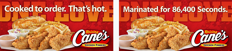 Baton Rouge Advertising Agency, Small Raising Cane's Ads Photo - Diane Allen and Associates