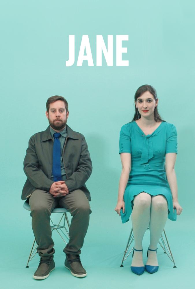 Jane Director - Erik Montovano Writer - Andreea Prichea Cast- Artie Brennan, Rachel Stanwyck