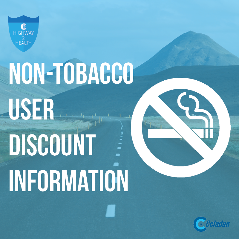Reminder for non-tobacco user benefits