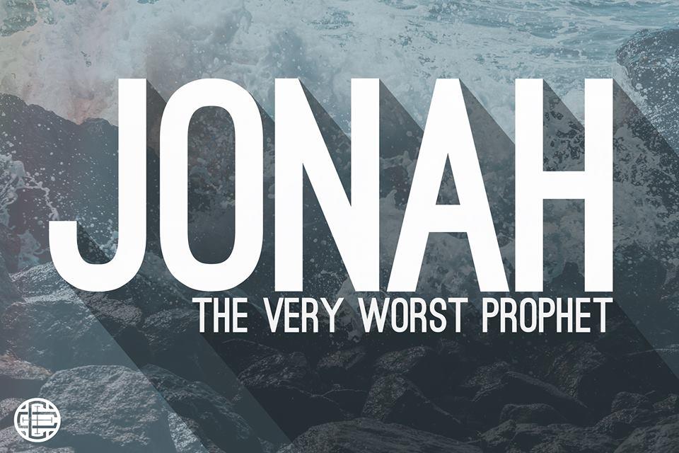 Jonah: The Very Worst Prophet