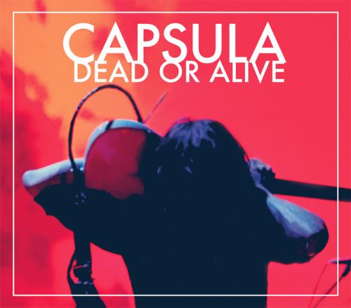 DEAD OR ALIVE LP/CD/DIGITAL. 2014