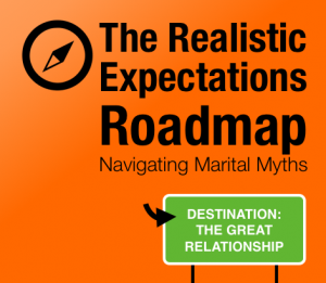 realist expectations roadmap-navigating marital myths