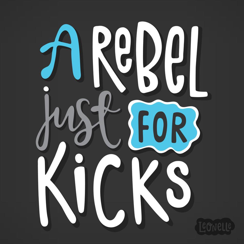 RebelForKicks.jpg