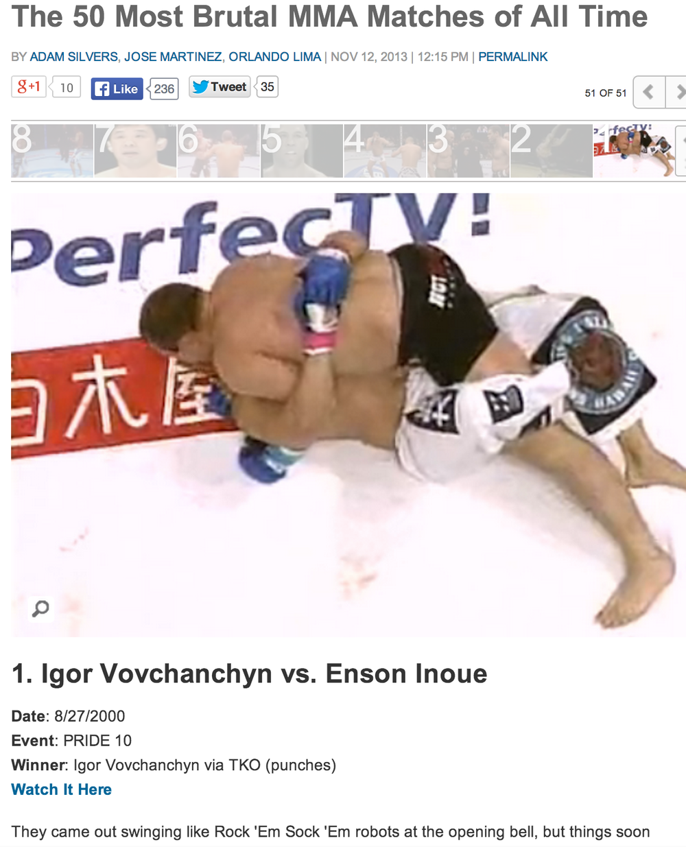 The 50 most Brutal MMA Matches of All Time By Complex Sports November 12, 2013