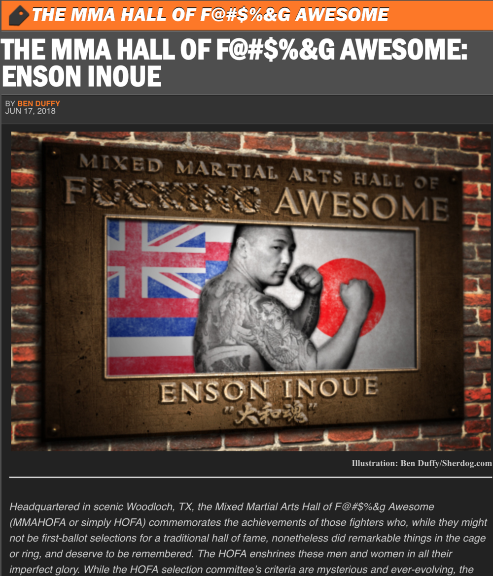 The MMA Hall of F@#$%&G Awesome: Enson Inoue  By Ben Duffy, Jun 2018