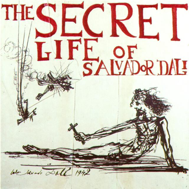 http://en.wikipedia.org/wiki/The_Secret_Life_of_Salvador_Dal%C3%AD