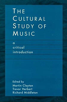 http://books.google.com.cy/books/about/The_Cultural_Study_of_Music.html?id=p9kJvtC8PCUC&redir_esc=y