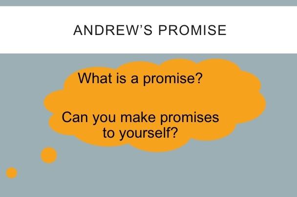 7. Andrew's Promise.pptx
