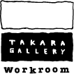 Takara Gallery Workroom