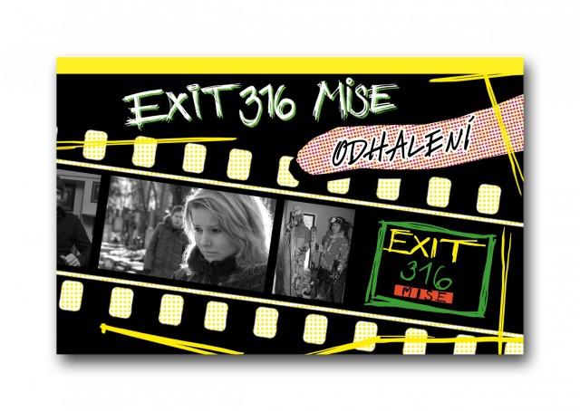 JÍZDA316 MISE - Odhalení    20Kč     Materiál pro vedení diskuzí na témata EXIT316 MISE