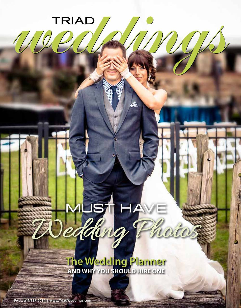 Fall/Winter 2014 issue of TriadWeddings Magazine, The Triad Area's Leading Wedding Magazine And Planning Guide!