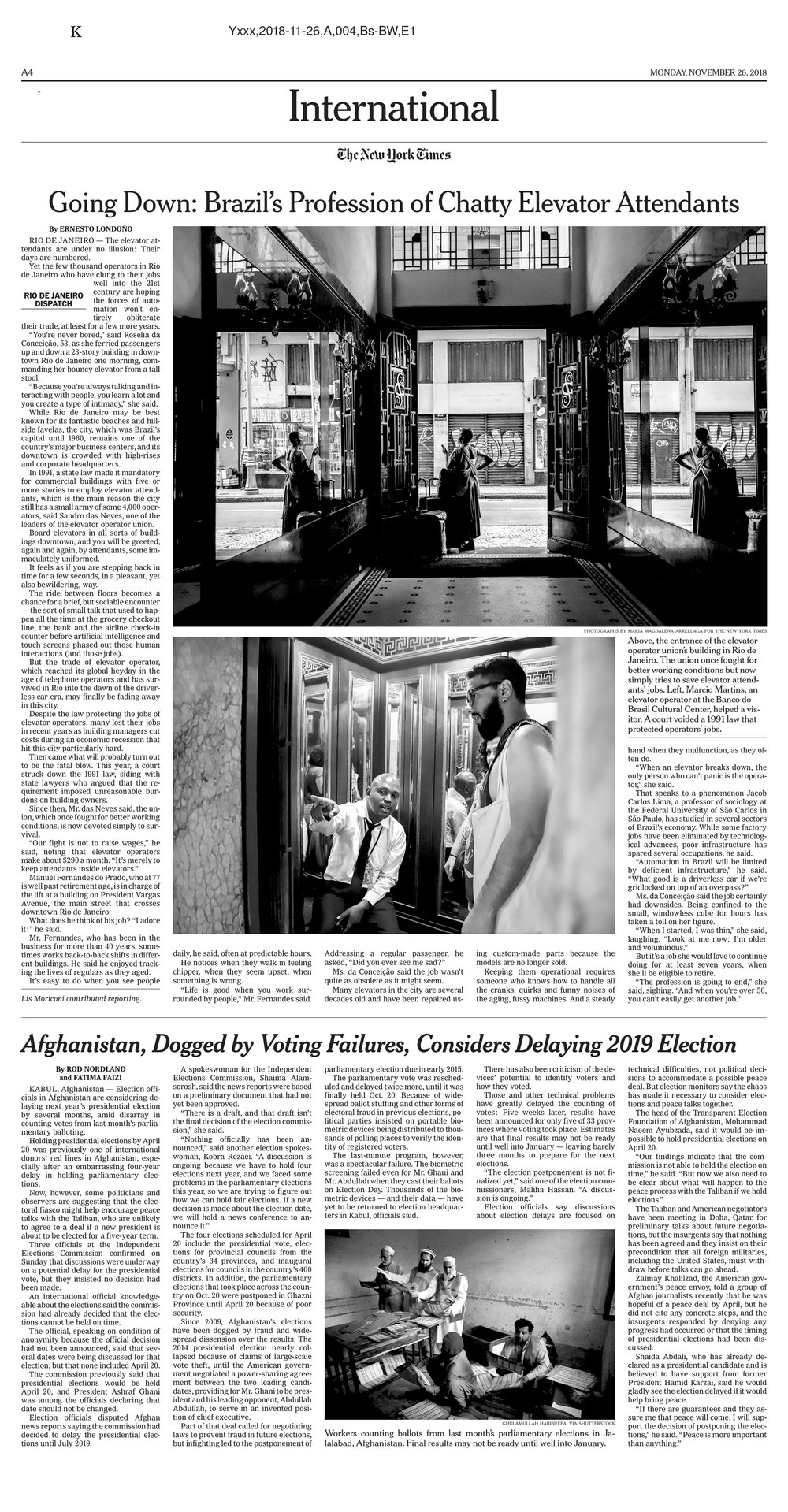 Work for The New York Times following a day in the life of elevator workers in downtown Rio de Janeiro:  https://www.nytimes.com/2018/11/25/world/americas/brazil-rio-de-janeiro-elevator-attendants.html