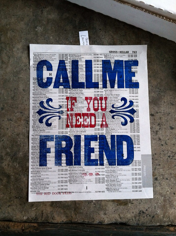 call me if you need a friend.jpg