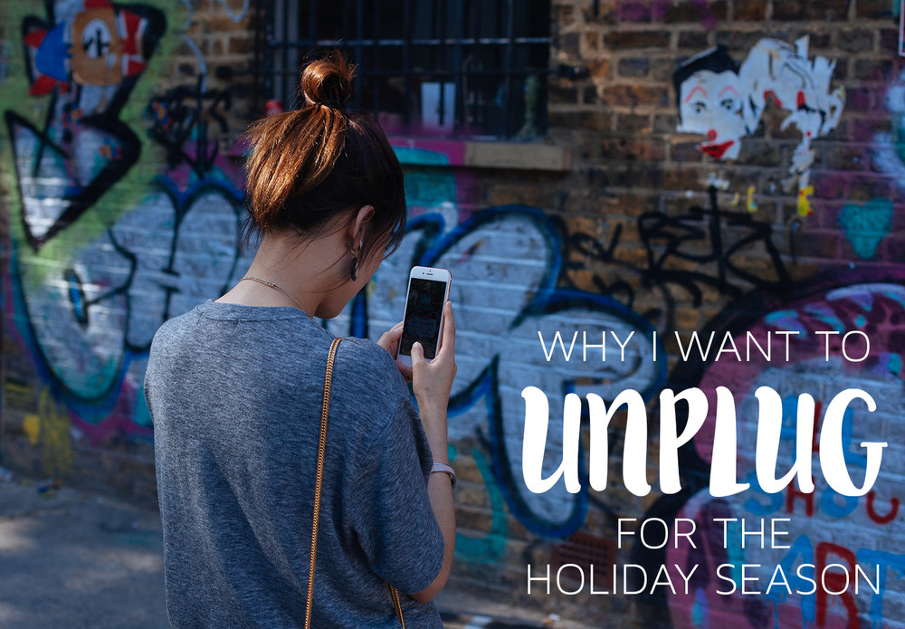 Unplug For The Holidays