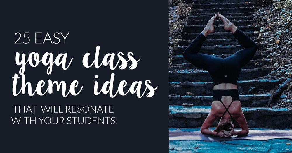 yoga class theme ideas