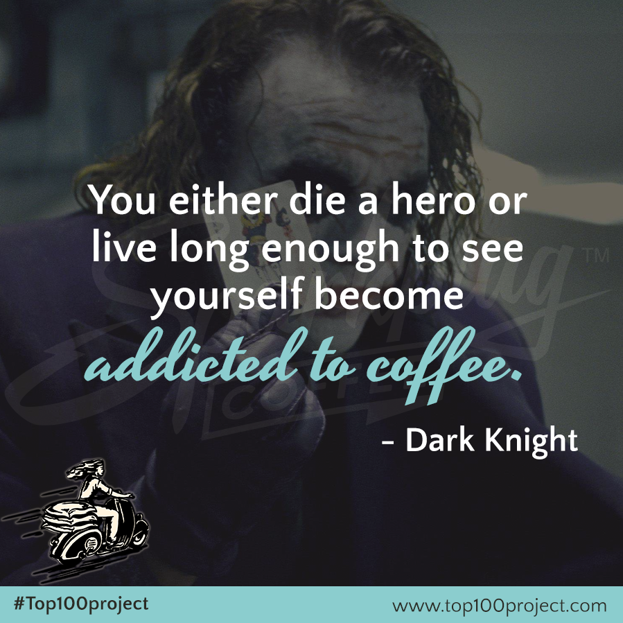 top100project-quotes-coffee-and-the-dark_knight.png