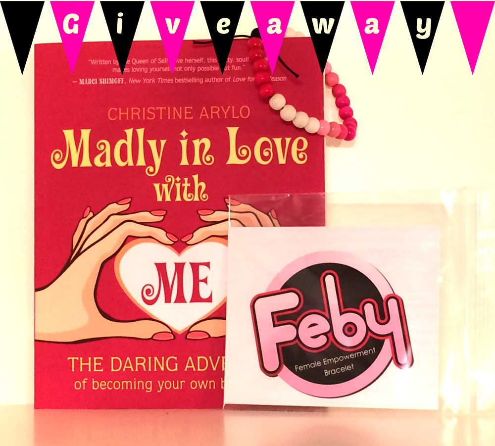 Prize includes one copy of 'Madly in Love with Me' by Christine Arylo and one FEBY bracelet.