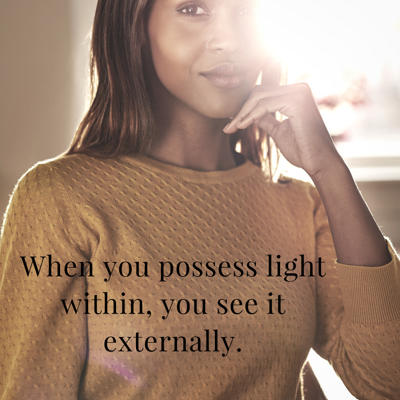 When you possess light within, you see it externally..png